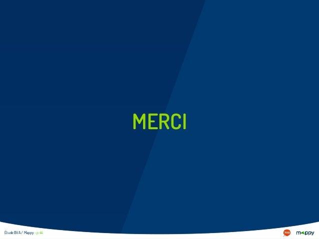 MERCI Étude BVA / Mappy - p 44