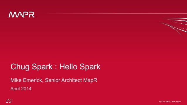 © 2014 MapR Technologies 1© 2014 MapR Technologies