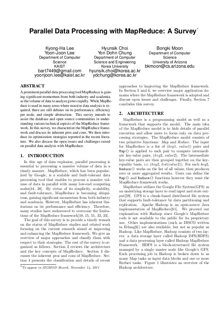 ∗      Parallel Data Processing with MapReduce: A Survey                Kyong-Ha Lee                           Hyunsik Cho...