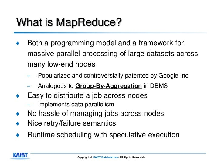 What is MapReduce?♦   Both a programming model and a framework for    massive parallel processing of large datasets across...