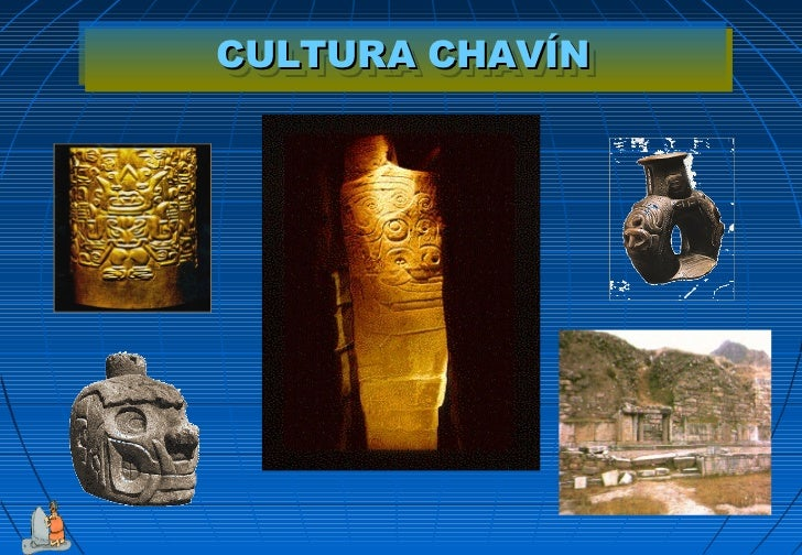 CULTURA CHAVÍNCULTURA CHAVÍN