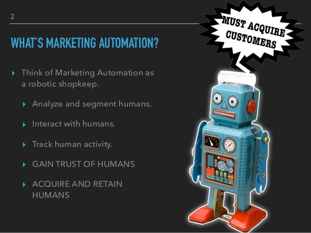 Everything You Ever Wanted to Know About Marketing Automation Slide 2