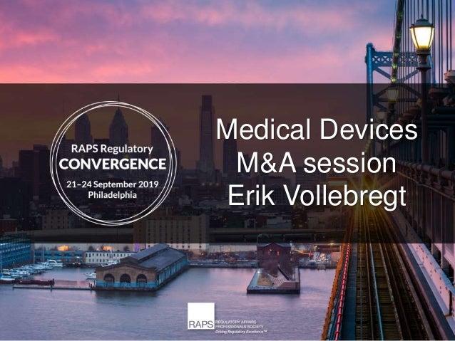Medical Devices M&A session Erik Vollebregt