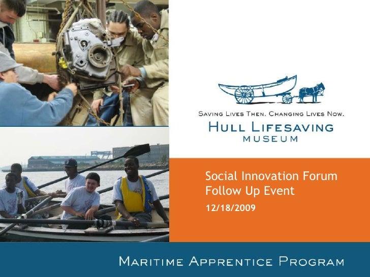 Social Innovation Forum Follow Up Event<br />6/9/2009<br />