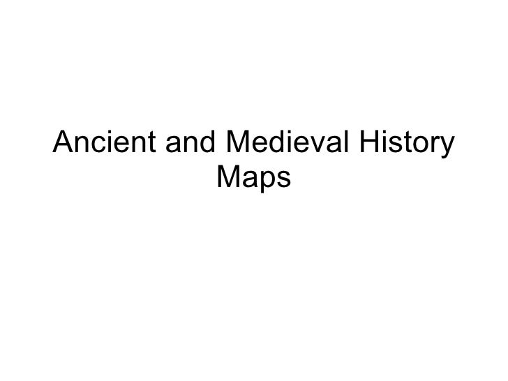 Ancient and Medieval History Maps