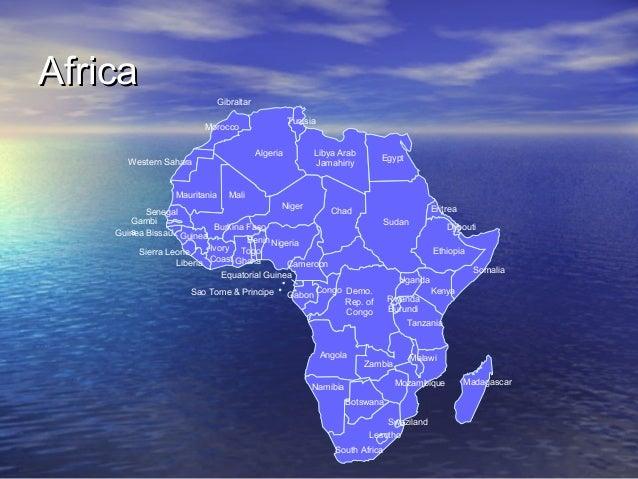 Africa  Gibraltar Tunisia  Morocco Algeria  Western Sahara  Mauritania  Libya Arab Jamahiriy  Egypt  Mali  Niger Chad Sene...