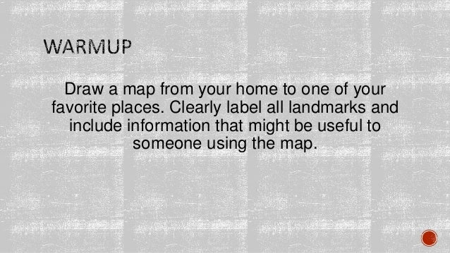 Draw a map from your home to one of your favorite places. Clearly label all landmarks and include information that might b...