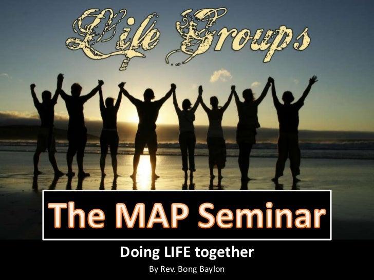 Doing LIFE together    By Rev. Bong Baylon