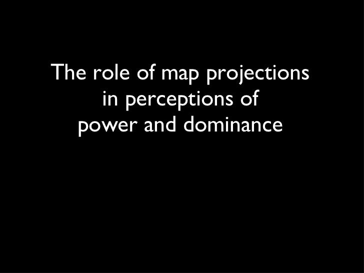 The role of map projections in perceptions of power and dominance
