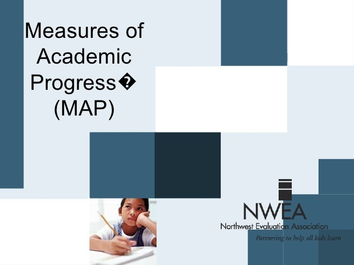 Measures of Academic Progress� (MAP)