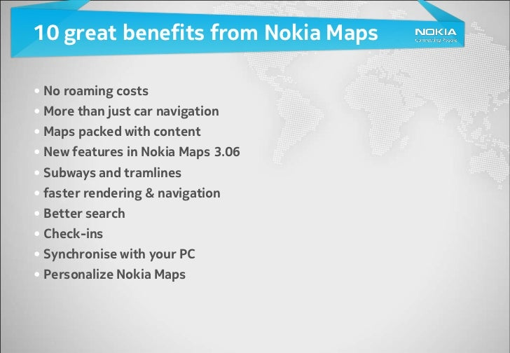 10 great benefits from Nokia Maps 3 06