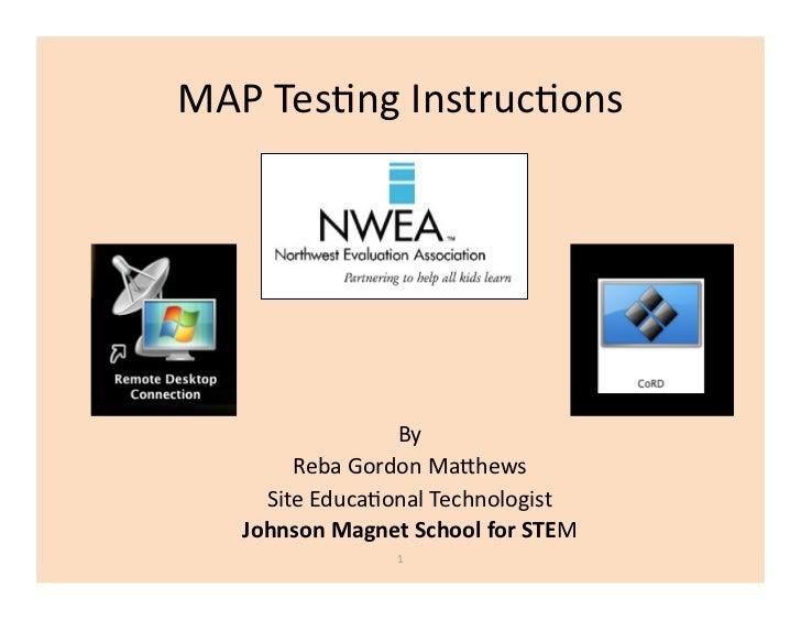 MAPTes(ngInstruc(ons                 By        RebaGordonMa8hews     SiteEduca(onalTechnologist   JohnsonMagnet...