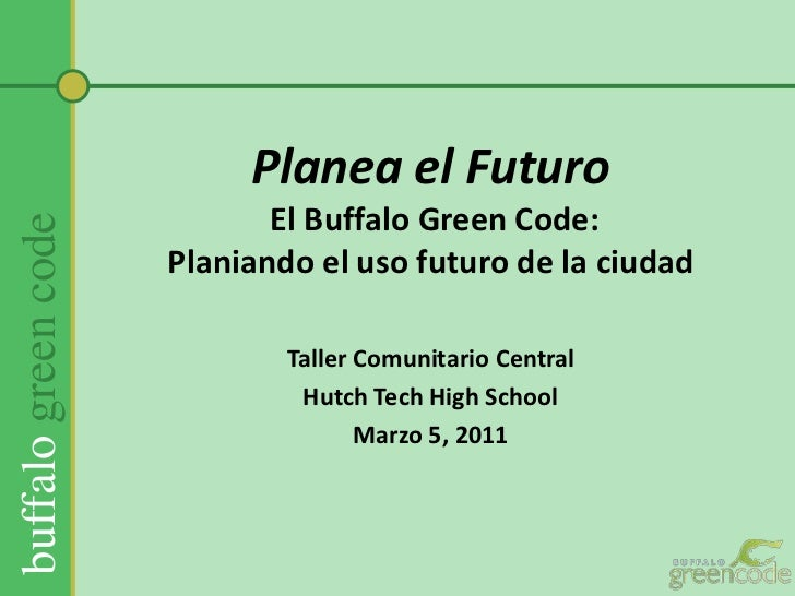 Map the future of Buffalo- Central Spanish