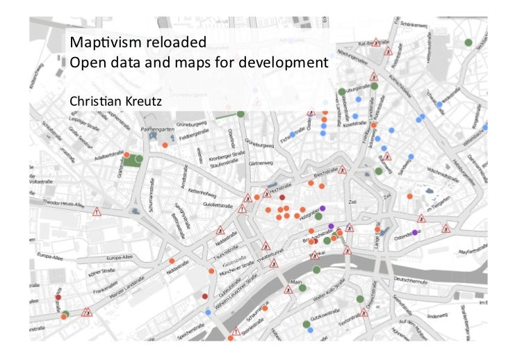 Map$vism	  reloaded	  Open	  data	  and	  maps	  for	  development	  Chris$an	  Kreutz