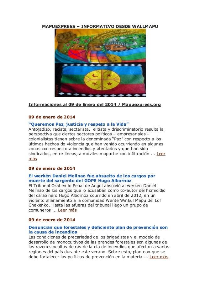 """MAPUEXPRESS – INFORMATIVO DESDE WALLMAPU  Informaciones al 09 de Enero del 2014 / Mapuexpress.org 09 de enero de 2014 """"Que..."""