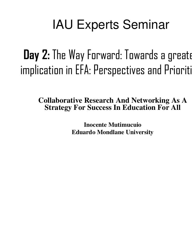 IAU Experts Seminar Day 2: The Way Forward: Towards a greaterimplication in EFA: Perspectives and Priorities    Collaborat...