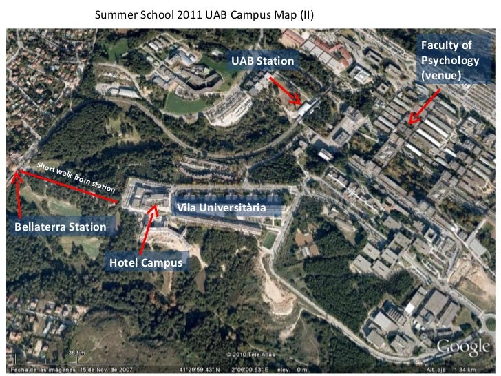 Bellaterra Station Vila Universitària Hotel Campus Short walk from station Summer School 2011 UAB Campus Map (II) UAB Stat...