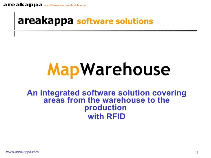 Map Warehouse An integrated software solution covering areas from the warehouse to the production  with RFID areakappa   s...