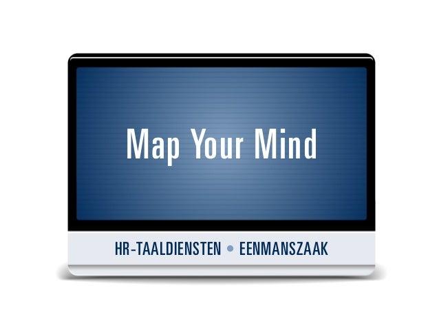 Map Your MindHR-TAALDIENSTEN • EENMANSZAAK
