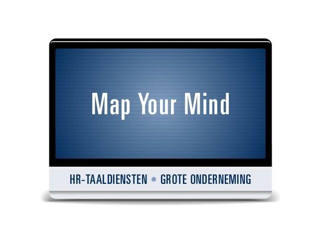 Map Your MindHR-TAALDIENSTEN • GROTE ONDERNEMING