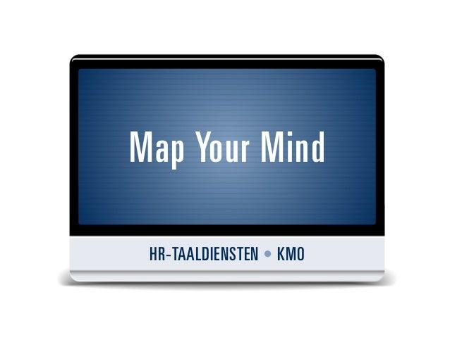 Map Your MindHR-TAALDIENSTEN • KMO