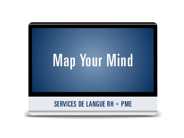 Map Your MindSERVICES DE LANGUE RH • PME