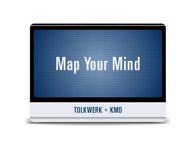 Map Your Mind  TOLKWERK • KMO