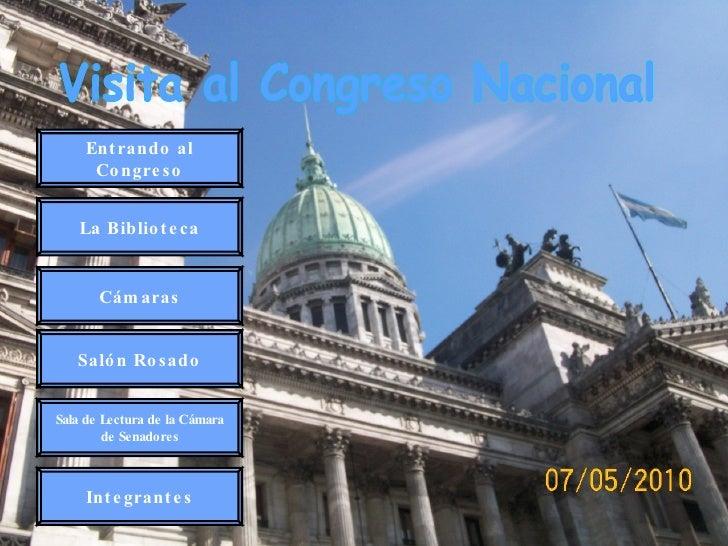 Visita al Congreso Nacional Entrando al Congreso Sala de Lectura de la Cámara de Senadores Salón Rosado Cámaras La Bibliot...