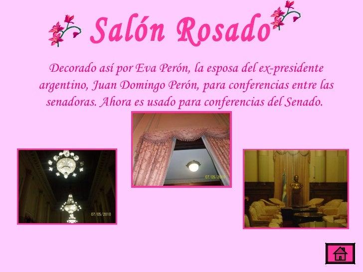 Salón Rosado Decorado así por Eva Perón, la esposa del ex-presidente argentino, Juan Domingo Perón, para conferencias entr...