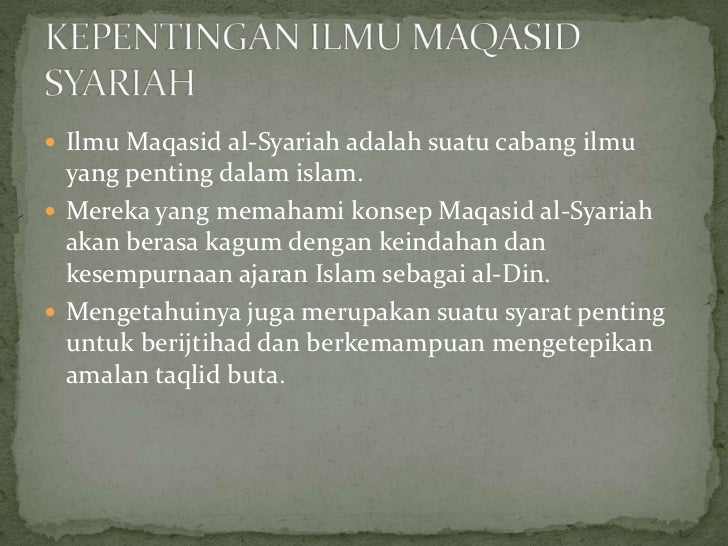 concept of maqasid al syariah The application of maqasid al-shariah in islamic finance according to ibn ashur, maqasid al-shariah (objectives of shariah) is a term that refers to the preservation of order, achievement of.