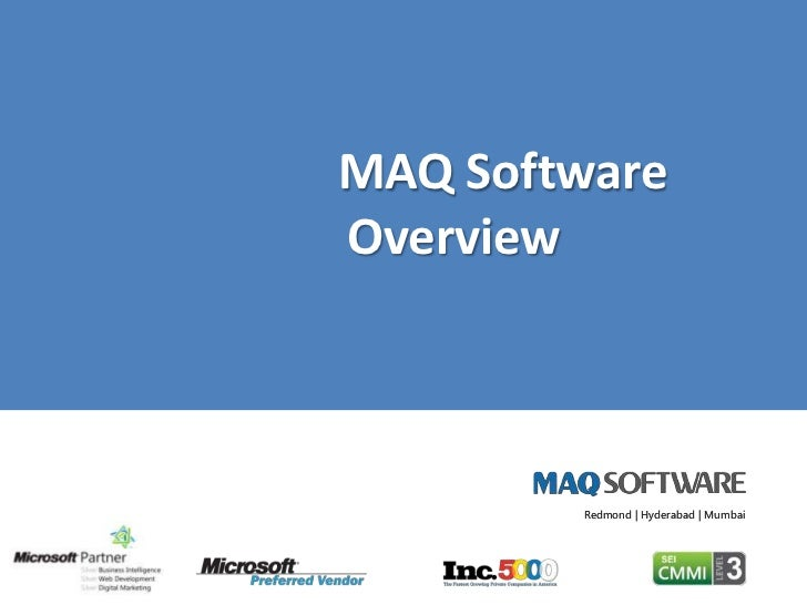 MAQ Software 		Overview<br />