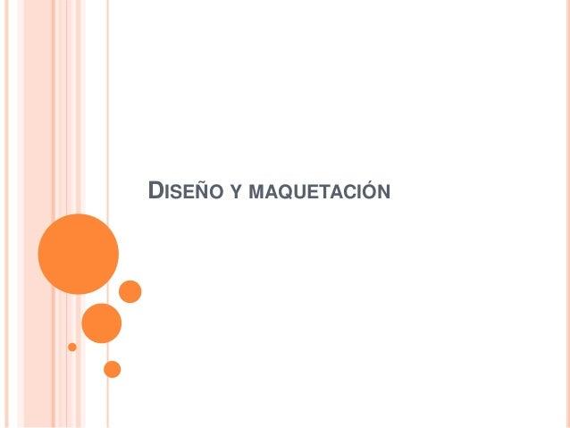 DISEÑO Y MAQUETACIÓN