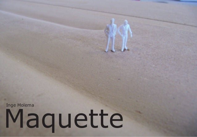 Maquette Inge Molema