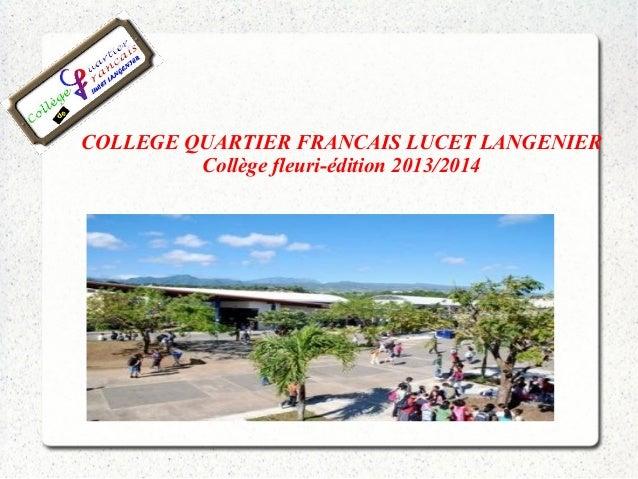 COLLEGE QUARTIER FRANCAIS LUCET LANGENIER  Collège fleuri-édition 2013/2014