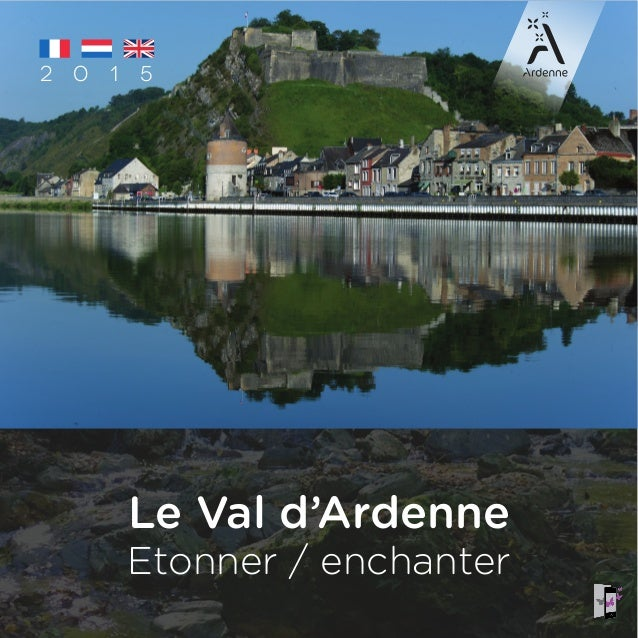 2 0 1 5 Le Val d'Ardenne Etonner / enchanter