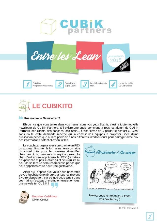 1 Cubikito Jean Parle 2 Le chiffre du mois REX3 La vie de châto La Gustaverie4 1 Une nouvelle Newsletter ? Eh oui, ce que ...