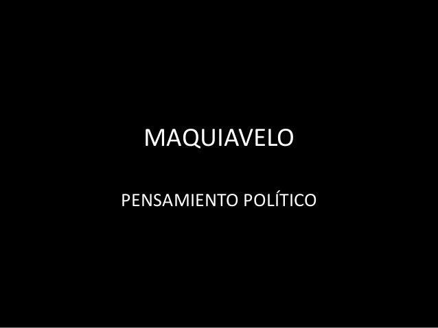MAQUIAVELOPENSAMIENTO POLÍTICO