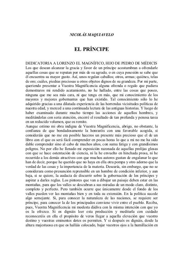 NICOLÁS MAQUIAVELO                               EL PRÍNCIPEDEDICATORIA A LORENZO EL MAGNÍFICO, HIJO DE PEDRO DE MÉDICISLo...