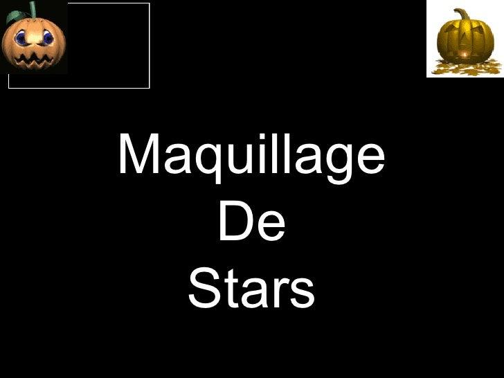 Maquillage De Stars