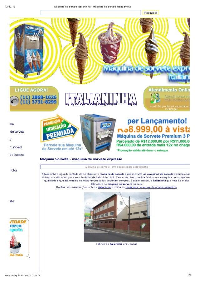 12/12/12                              Maquina de sorvete Italianinha - Maquina de sorvete usada/nova                      ...