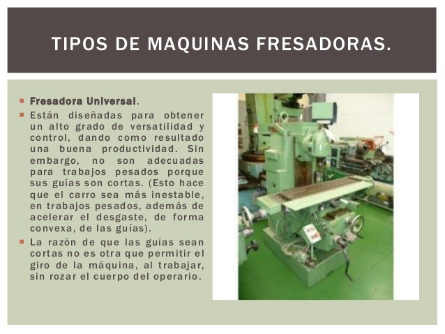 Maquina fresadora cbtisno 6 for Tipos de fresadoras