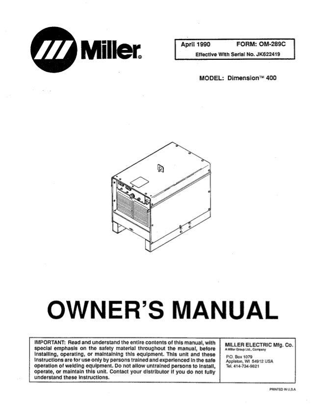 manual maquina miller dimension rh slideshare net miller 211 owners manual miller 252 owners manual