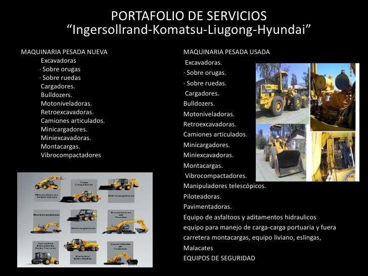 "PORTAFOLIO DE SERVICIOS               ""Ingersollrand-Komatsu-Liugong-Hyundai""                             MISIONMAQUINARIA..."