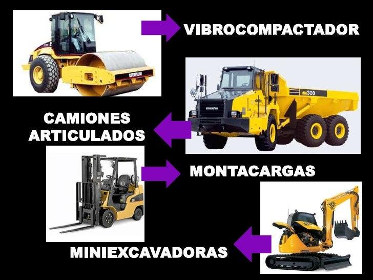 VIBROCOMPACTADOR CAMIONESARTICULADOS              MONTACARGAS   MINIEXCAVADORAS