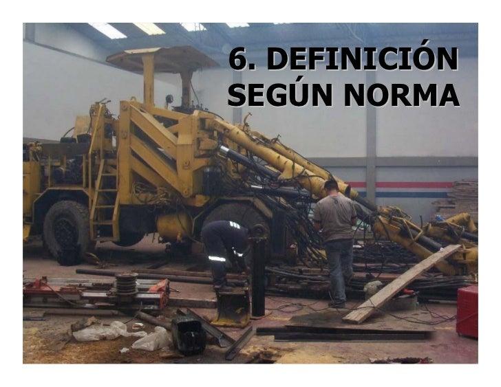 6. DEFINICIÓN SEGÚN NORMA