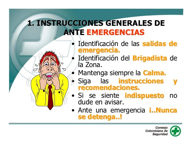 1. INSTRUCCIONES GENERALES DE         ANTE EMERGENCIAS          • Identificación de las salidas de            emergencia. ...