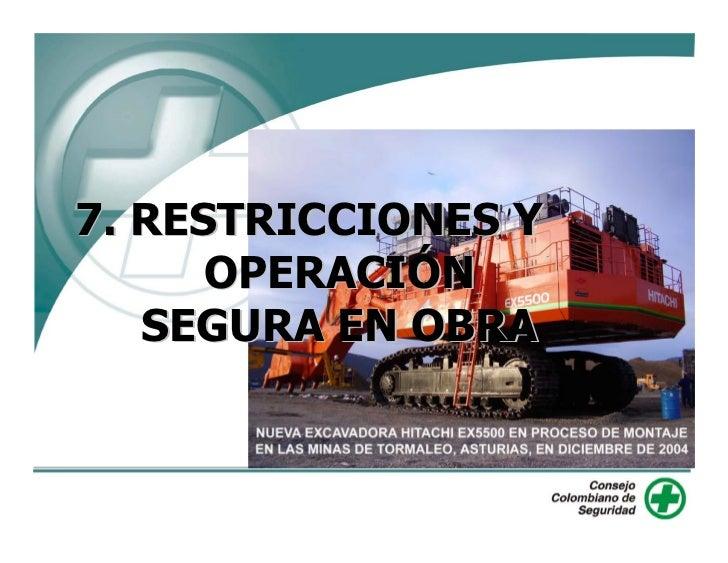 7. RESTRICCIONES Y       OPERACIÓN    SEGURA EN OBRA