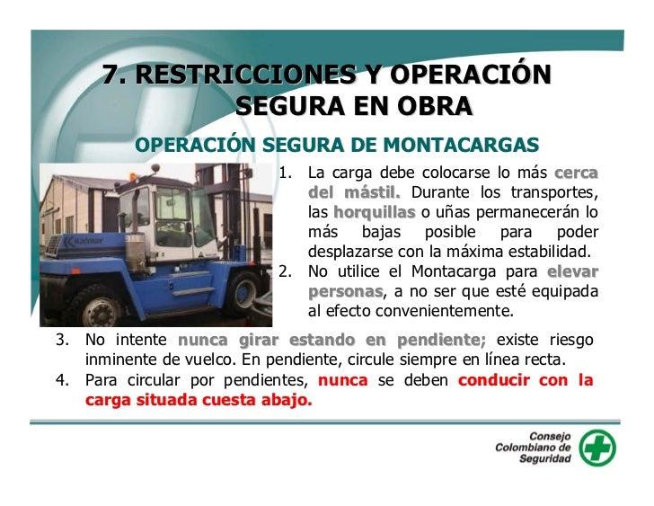 7. RESTRICCIONES Y OPERACIÓN               SEGURA EN OBRA           OPERACIÓN SEGURA DE MONTACARGAS                       ...