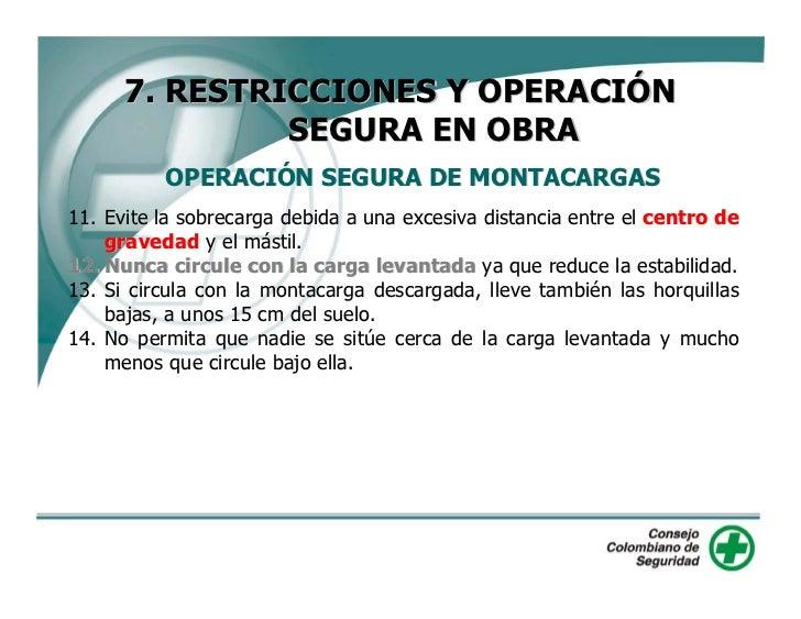 7. RESTRICCIONES Y OPERACIÓN                SEGURA EN OBRA       OPERACIÓN SEGURA DE RETROEXCAVADORAS 1. Cuando se tenga q...