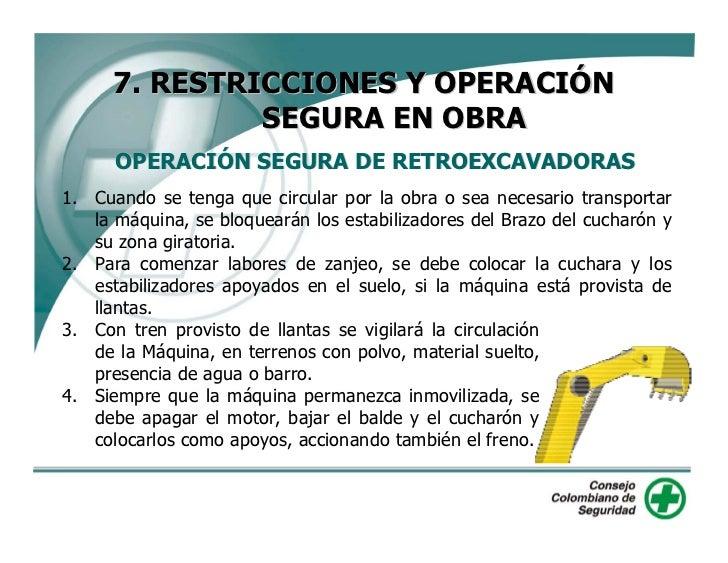 7. RESTRICCIONES Y OPERACIÓN                SEGURA EN OBRA       OPERACIÓN SEGURA DE RETROEXCAVADORAS 5. No permita el der...